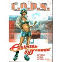 California Dreamin' - Saison 3 - Septembre Octobre Novembre 2032 (jdr C.O.P.S. de Siroz en VF)