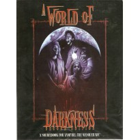 A World of Darkness - Sourcebook (Second edition en VO) 001