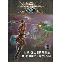 Metal Adventures - La Guerre & la Désolation (jdr Matagot en VF) 001