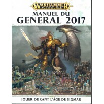 Manuel du Général 2017 (jeu de figurines Age of Sigmar Warhammer en VF)