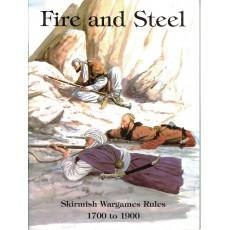 Fire & Steel - 1700 to 1900 (Skirmish Miniatures Wargames Rules en VO)