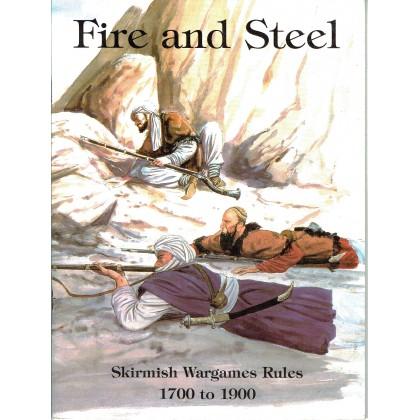 Fire & Steel - 1700 to 1900 (Skirmish Miniatures Wargames Rules en VO) 001