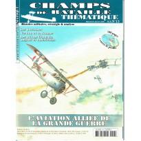 Champs de Bataille N° 13 Thématique (Magazine histoire militaire) 002