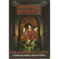 Triptyque Sanglant 1 - Les Maîtres de l'Etat (Vampire L'Age des Ténèbres en VF) 001