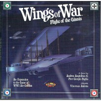 Wings of War - Flight of the Giants (WW1 expansion en VF)
