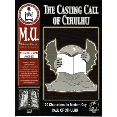 The Casting Call of Cthulhu - Miskatonic University Library Association (jdr Call of Cthulhu en VO)