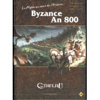 Byzance An 800 - Le Mythe au coeur de l'histoire (jdr L'Appel de Cthulhu V6 en VF)