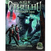 A Dream of Japan - Age of Cthulhu Vol. VI (jdr Goodman Games en VO) 001