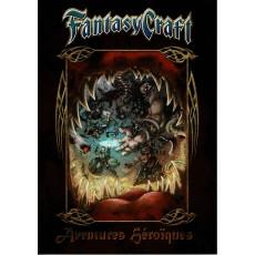 Fantasy Craft - Aventures Héroïques (jeu de rôle 7e Cercle en VF)