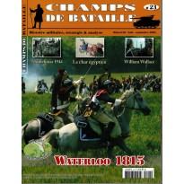 Champs de Bataille N° 23 (Magazine histoire militaire & stratégie)