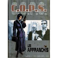 Les Affranchis - Saison 1 - Oct./Nov./Déc. 2030 (jdr C.O.P.S. de Siroz en VF)