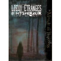 Lieux Etranges et Mystérieux (jdr Le Monde des Ténèbres en VF)