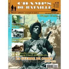 Champs de Bataille N° 12 (Magazine histoire militaire & stratégie)