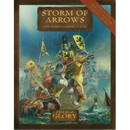 Storm of Arrows - Late Medieval Europe at War (jeu de figurines Field of Glory en VO) 003