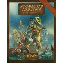 Storm of Arrows - Late Medieval Europe at War (jeu de figurines Field of Glory en VO)