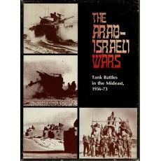 The Arab-Israeli Wars - Tank Battles in the Mideast 1956-73 (wargame Avalon Hill en VO)