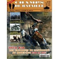 Champs de Bataille N° 13 (Magazine histoire militaire & stratégie)