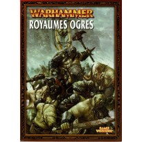 Warhammer - Royaumes Ogres (listes d'armées jeu de figurines V7 en VF)