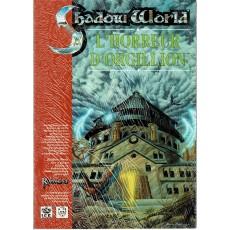 Shadow World - L'Horreur d'Orgillion (jeu de rôle Rolemaster en VF)