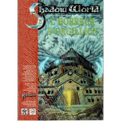Shadow World - L'Horreur d'Orgillion (jeu de rôle Rolemaster en VF) 003
