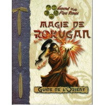 Guide de l'Orient - Magie de Rokugan (jdr Legend of the Five Rings L5R en VF)