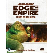 Lords of Nal Hutta - Edge of the Empire (jdr Star Wars en VO)