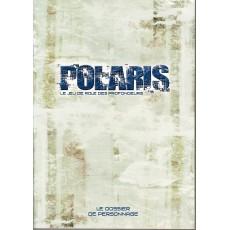 Le Dossier de Personnage (jdr Polaris 3e édition en VF)