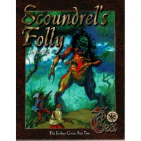 Scoundrel's Folly - The Erebus Cross: Part Two (jdr 7th Sea / 7e Mer en VO)