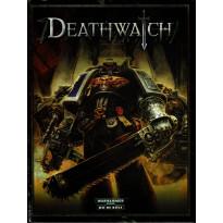 Deathwatch - Le Jeu de Rôle dans les Ténèbres du 41e Millénaire (Livre de base jdr en VF)