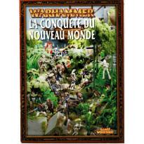 La Conquête du Nouveau Monde (campagne jeu de figurines Warhammer en VF)