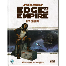 Fly Casual - Edge of the Empire (jdr Star Wars en VO)