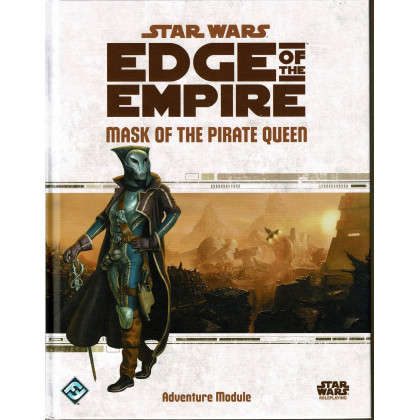 Mask of the Pirate Queen - Edge of the Empire (jdr Star Wars en VO) 001