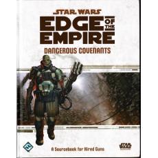 Dangerous Covenants - Edge of the Empire (jdr Star Wars en VO)