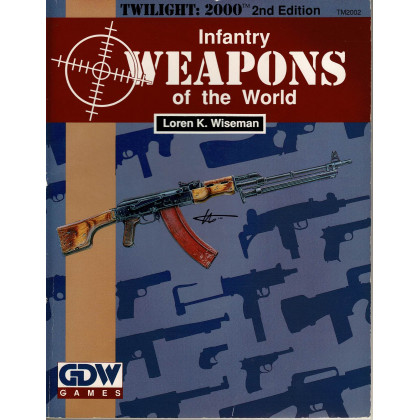 Infantry Weapons of the World (Rpg Twilight :2000 V2 en VO) 001