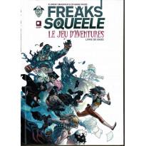 Freaks' Squeele - Le Jeu d'Aventures (livre de base jdr en VF)