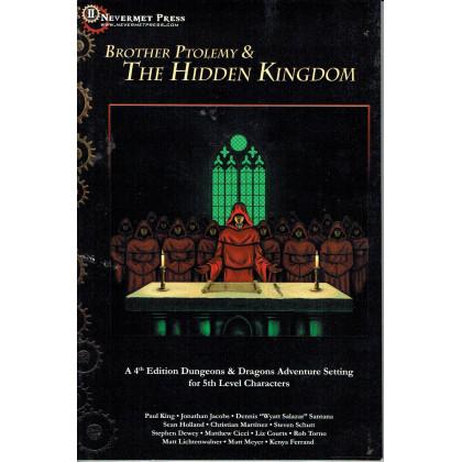 Brother Ptolemy & The Hidden Kingdom (jdr Dungeons & Dragons 4 en VO) 001