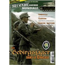 Seconde Guerre Mondiale N° 18 (Magazine histoire militaire)
