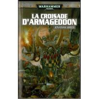 La Croisade d'Armaggedon (roman Warhammer 40,000 en VF)