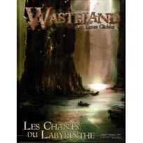 Les Chants du Labyrinthe (jdr Wasteland Les Terres Gâchées en VF)