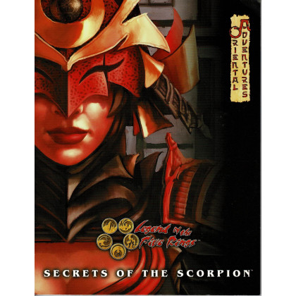 Secrets of the Scorpion - Oriental Adventures (jdr Legend of the Five Rings L5R en VO) 001