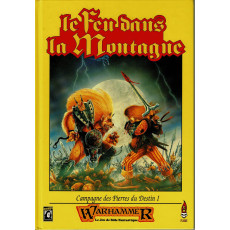 Le Feu dans la Montagne (jdr Warhammer 1ère édition en VF)