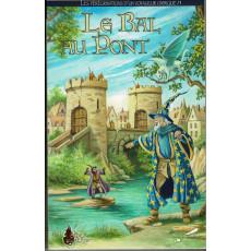 Le Bal au Pont (livre-jeu Rêve de Dragon en VF)
