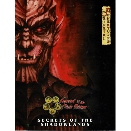 Secrets of the Shadowlands - Oriental Adventures (jdr Legend of the Five Rings L5R en VO) 001