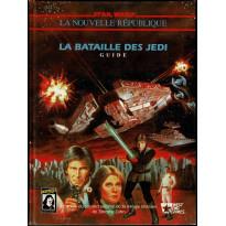 La Bataille des Jedi - Guide (jdr Star Wars D6 La Nouvelle République en VF)