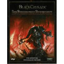 Black Crusade - Les Griffes de la Corruption (jdr Warhammer 40.000 en VF)