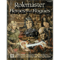 Heroes and Rogues (jdr Rolemaster en VO) 001