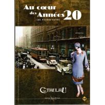 Au Coeur des Années 20 - Les Années Folles - Edition spéciale (jdr L'Appel de Cthulhu V6 en VF)