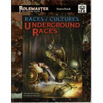 Races & Cultures - Underground Races (jdr Rolemaster en VO)