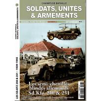 Soldats, Unités & Armements N° 7 (Magazine Champs de Bataille) 001