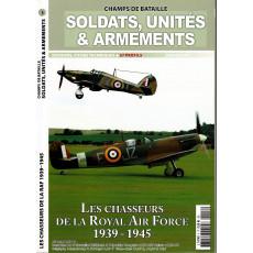 Soldats, Unités & Armements N° 3 (Magazine Champs de Bataille)